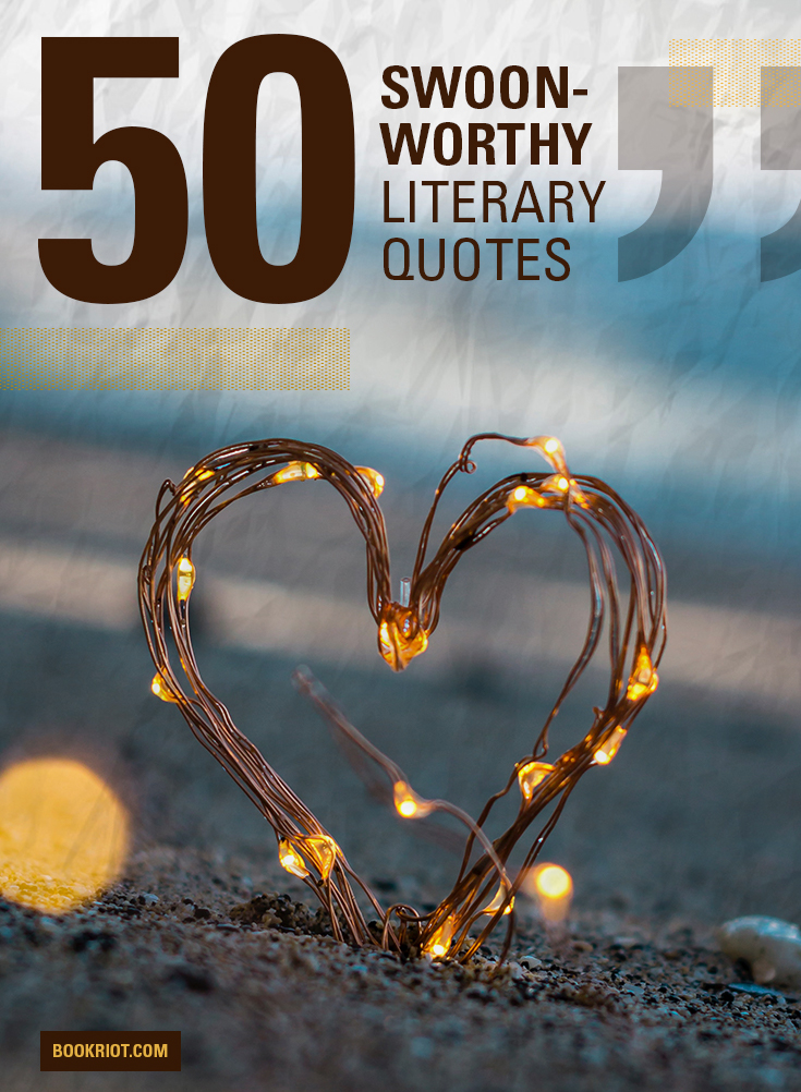 50 Swoon-Worthy Love Quotes from Books | Book Riot