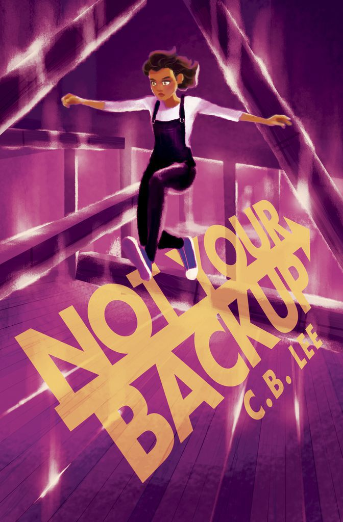 Not Your Backup by C.B. Lee Book Cover