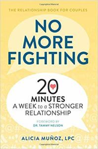 No More Fighting- The Relationship Book for Couples- 20 Minutes a Week to a Stronger Relationship