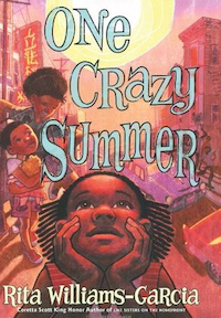 One Crazy Summer_Rita Williams-Garcia