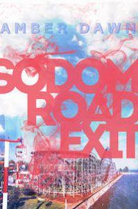 Sodom Road Exit_Amber Dawn