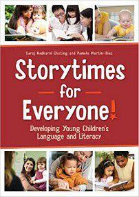 Storytimes for Everyone by Saroj Nadkarni Ghoting and Pamela Martin-Diaz