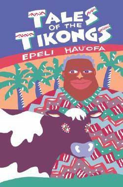 Tales of the Tikongs by Epeli Hauofa book cover