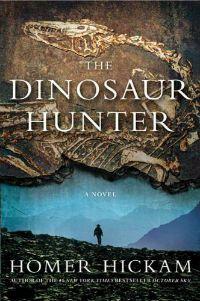 The Dinosaur Hunter Homer Hickam Cover