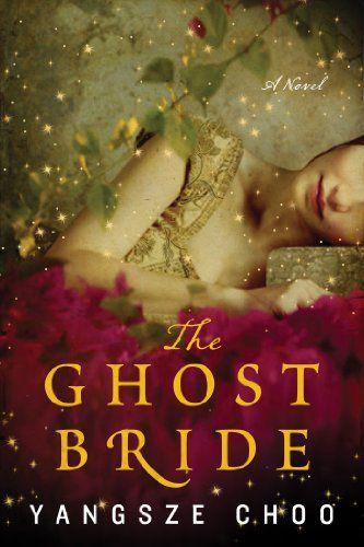 A Noiva Fantasma de Yangsze Choo