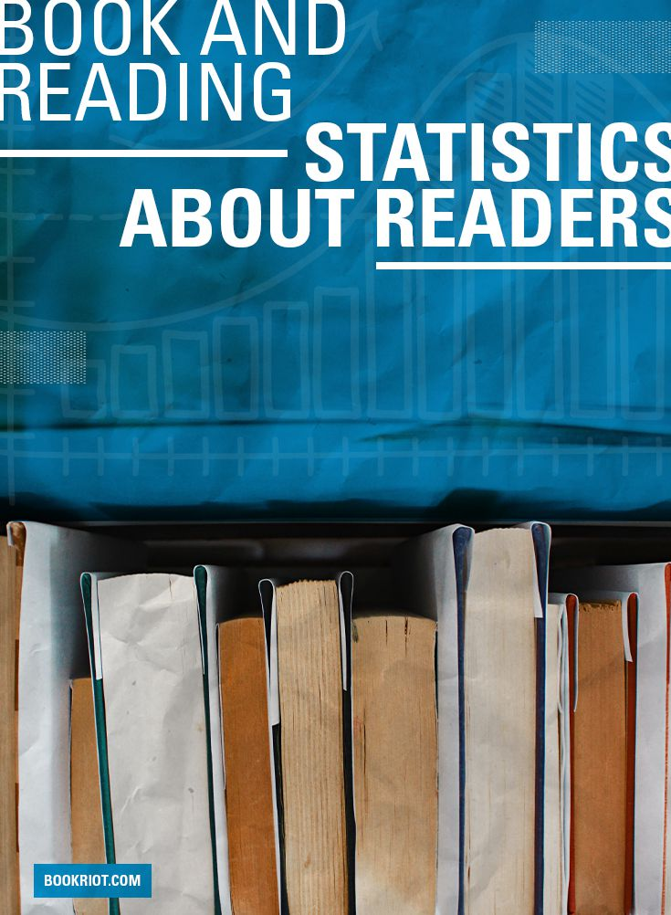 These Are The Book and Reading Statistics That Show Who Readers Are
