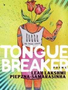 Tonguebreaker by Leah Lakshmi Piepzna-Samarasinha