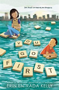 You Go First by Erin Entrada Kelly book cover