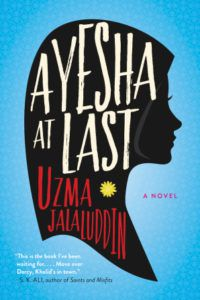 cover of Ayesha at Last by Uzma Jalaluddin