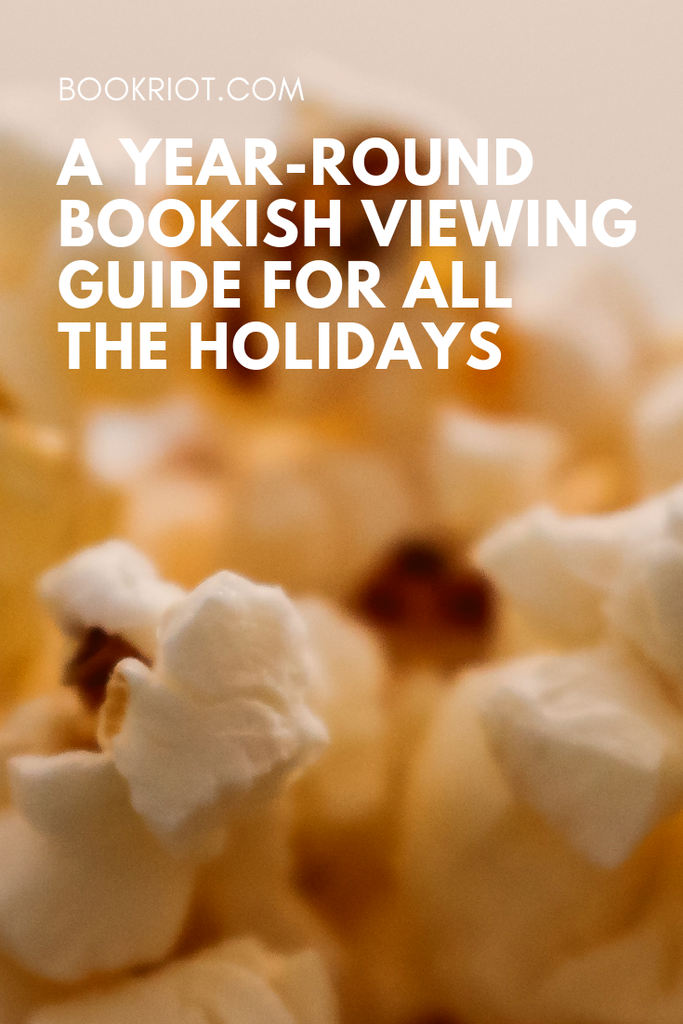 Itching for a good bookish movie for every holiday of the year? We can help you out! bookish movies | holiday movies | movie lists | movie guides | holiday movie guides | bookish holiday movies