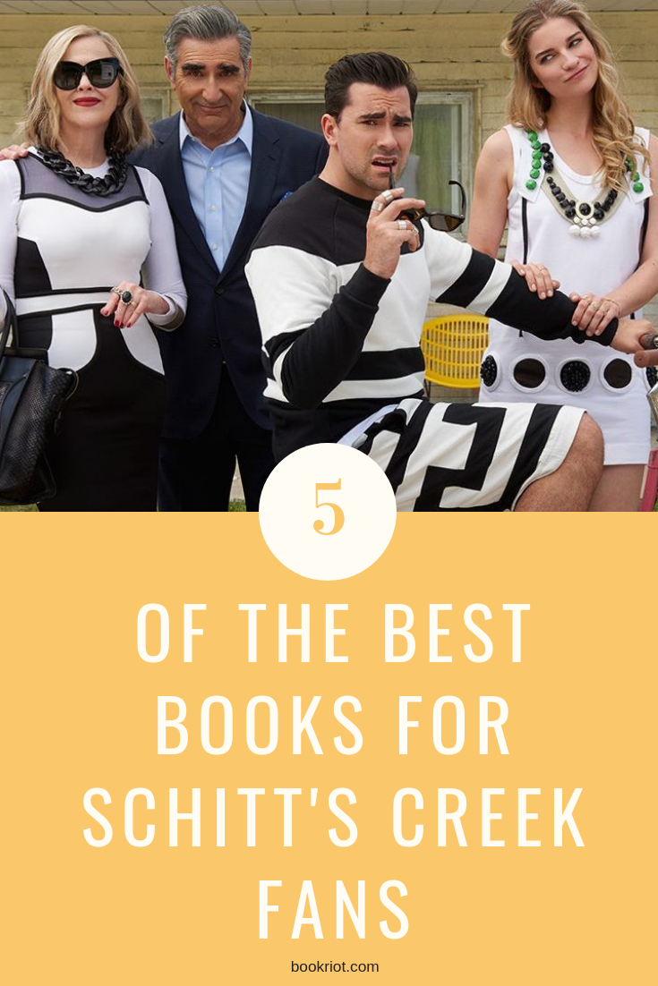 Can't get enough of the comedy SCHITT'S CREEK? You'll want to pick up these 5 books for similar feelings. book lists | books for schitt's creek fans | schitt's creek | humor books
