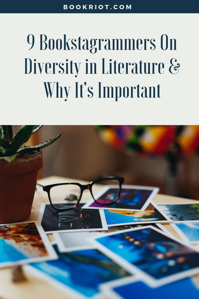9 Bookstagrammers talk about diversity in literature and why it's so important. bookstagram | bookstagrammers | diversity | diversity in books | why diversity in books matters