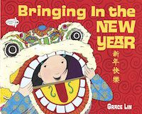 Lunar New Year children's books: Bringing in the New Year book cover