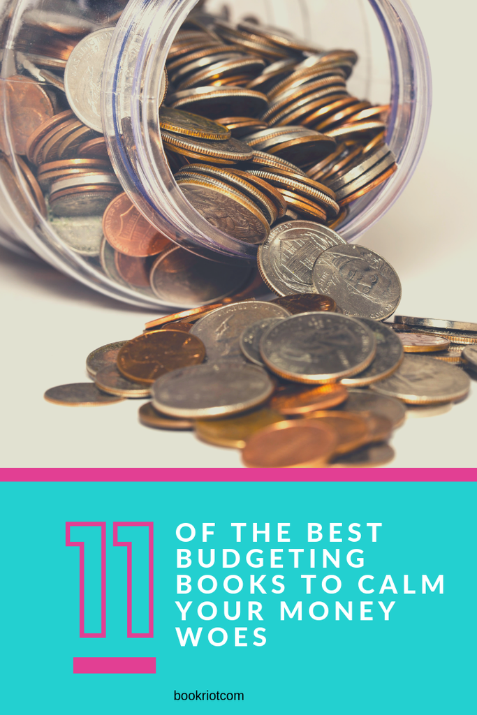 11 of the best budgeting books to help calm your money woes. book lists | budgeting | books for budgeting | books about budgeting | books about money | personal finance books