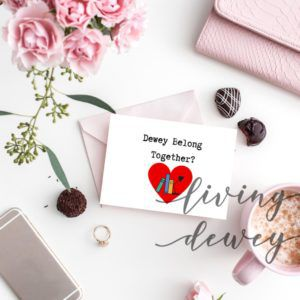 Dewey Belong Together? Valentine's Day Card