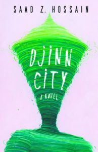 Djinn City by Saad Z. Hossain, City Fantasy, Book Riot
