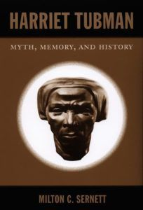 cover of harriet tubman myth, memory, and history