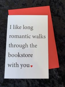 I Like Long Romantic Walks in the Bookstore With You Card