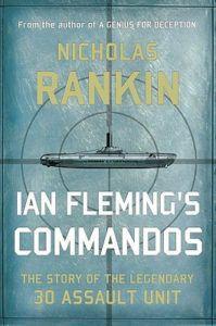 cover of ian fleming's commandos by nicholas rankin