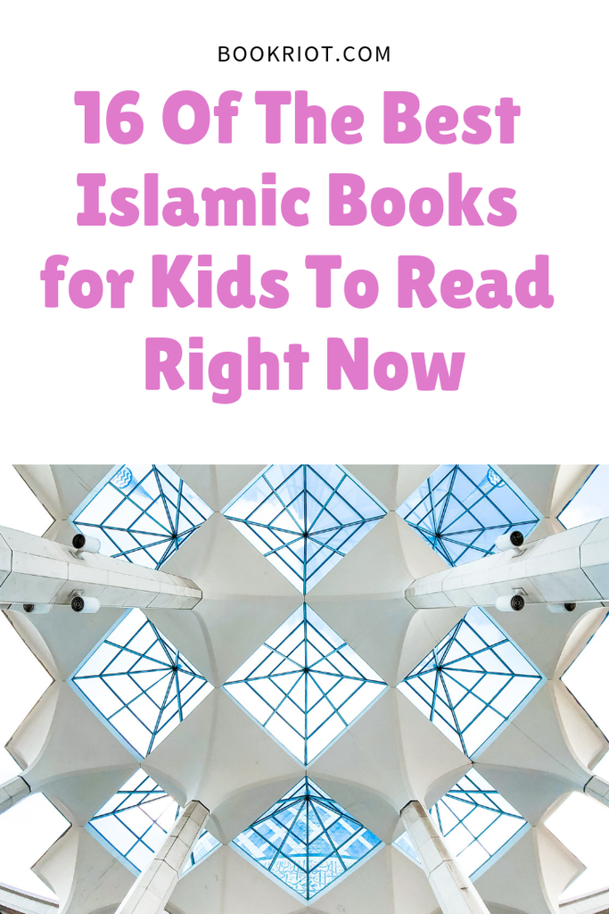 16 of the best Islamic books for kids to read right now. book lists | Islamic books | Islamic book lists | Islamic books for kids | children's books | children's book lists