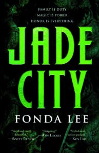 Jade City by Fonda Lee, City Fantasy, Book Riot