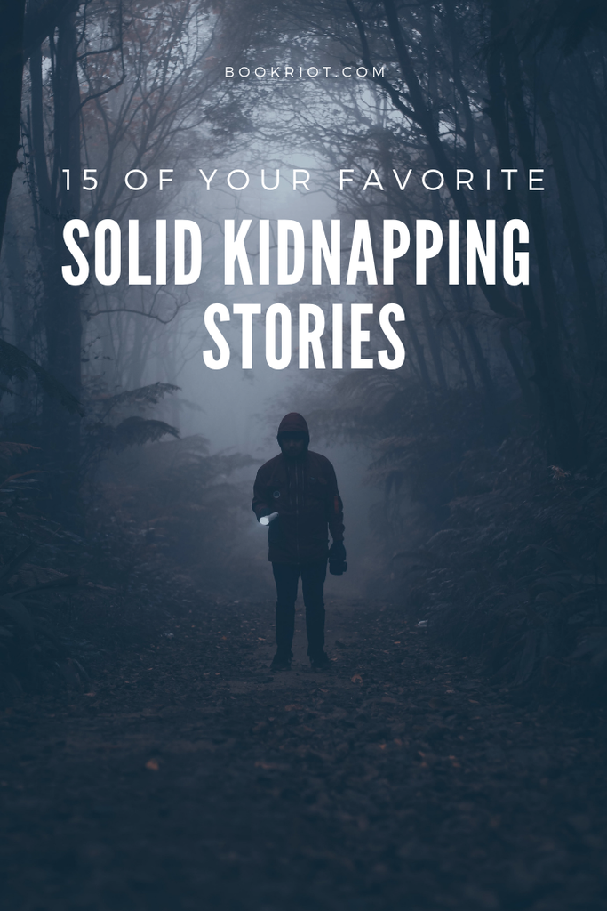 15 of your favorite solid kidnapping stories. book lists | crime novels | crime novels to read | kidnapping stories