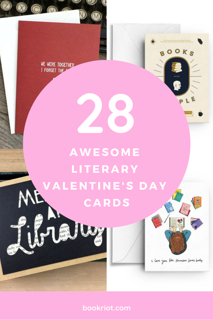 28 unique literary valentine's day cards to give to your loved ones (or gift yourself!) valentines | valentine's day | valentine's day cards | bookish humor | book humor | reading humor | literary humor | literary valentines | bookish valentines