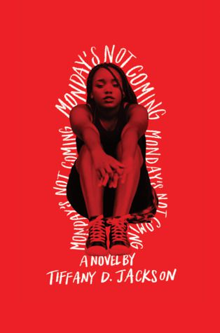 cover of Monday's Not Coming by Tiffany D. Jackson