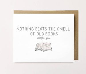 Nothing Beats the Smell of Old Books Valentine