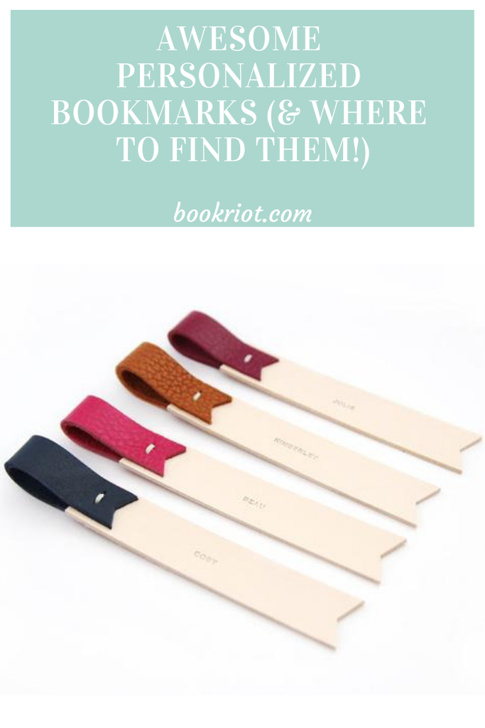 Gorgeous and unique personalized bookmarks you'll want -- and where to find them. book marks | bookmarks | personalized bookmarks | where to find personalized bookmarks