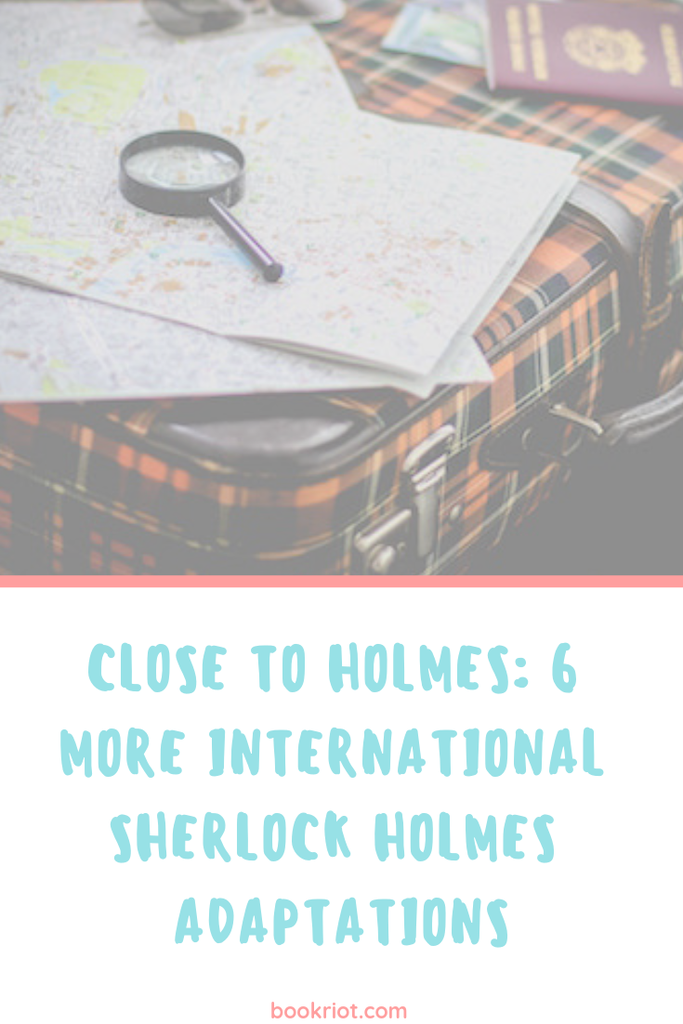 Close to Holmes: Check out these 6 international Sherlock Holmes adaptation. Sherlock Holmes | Sherlock Holmes Adaptations | Mysteries | Crimes | book lists