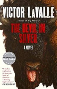 The Devil in Silver by Victoe LaValle - 6 Books Like Bird Box