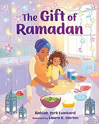 Cover of The Gift of Ramadan by Rabiah Lumbard