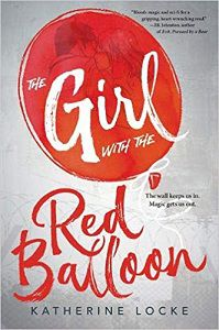The Girl with the Red Balloon by Katherine Locke Cover
