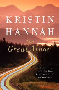 The Great Alone by Kristin Hannah - 6 Books Like Bird Box