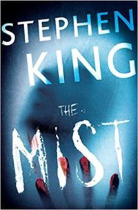 The Mist by Stephen King - 6 Books Like Bird Box