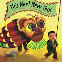 Lunar New Year children's books: This Next New Year book cover