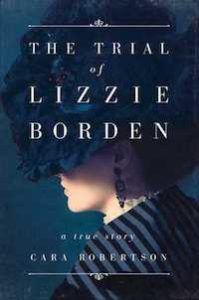The Trial of Lizzie Borden book cover