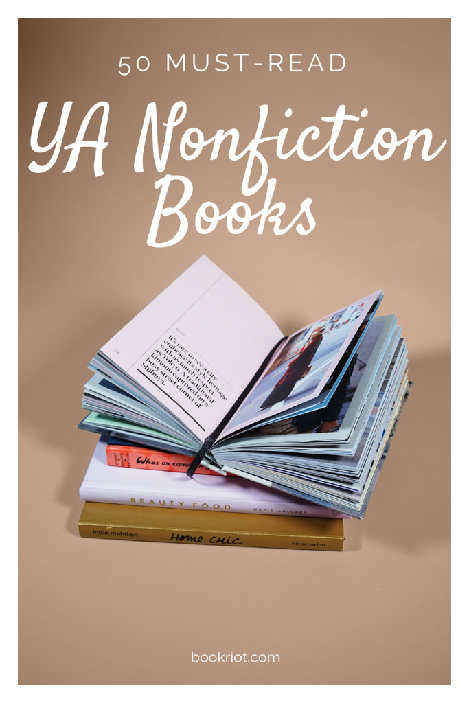 YA Nonfiction Books To Explore Real Life True Stories