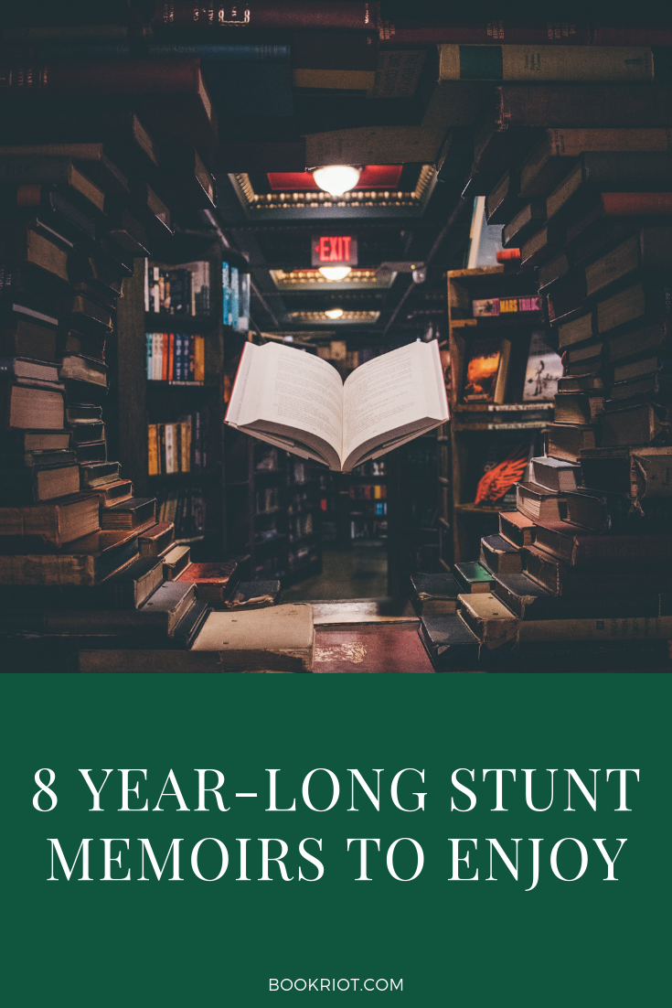 Enjoy one of these year-long stunt memoirs for entertainment or for for inspiration. book lists | stunt memoirs | memoirs to read | nonfiction books