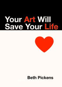 Your Art will save your life cover
