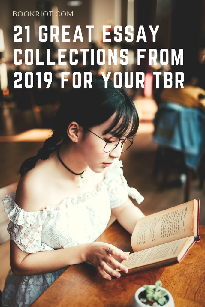 21 great essay collections hitting shelves in 2019 that you'll want to add to your TBR. essay collections | book lists | books to read | books to read in 2019 | nonfiction books | essays