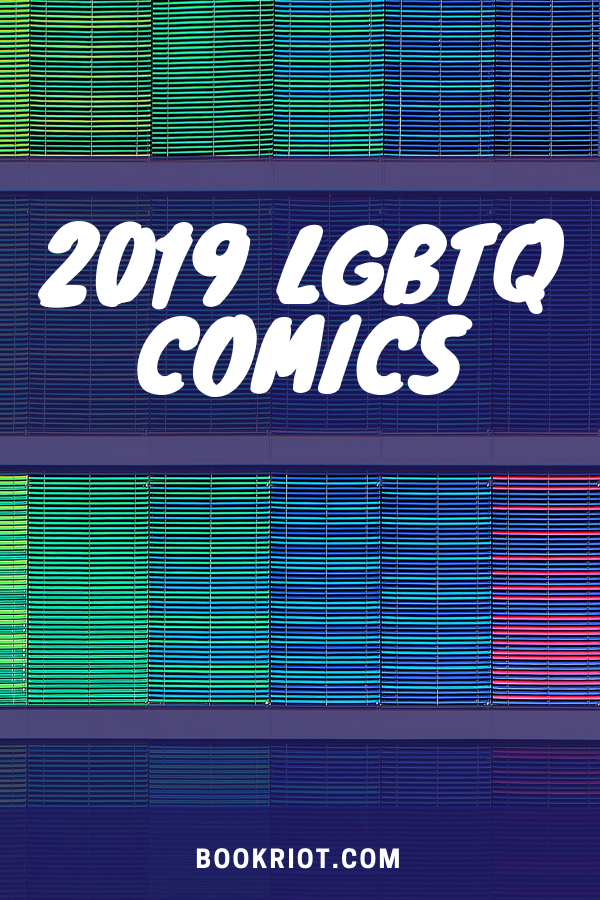2019 LGBTQ Comics and Graphic Novels