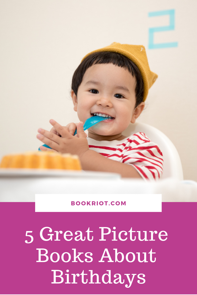 5 great picture books about birthdays. book lists | picture books | picture books about birthdays | birthday books | books for children | children's books about birthdays | parenting