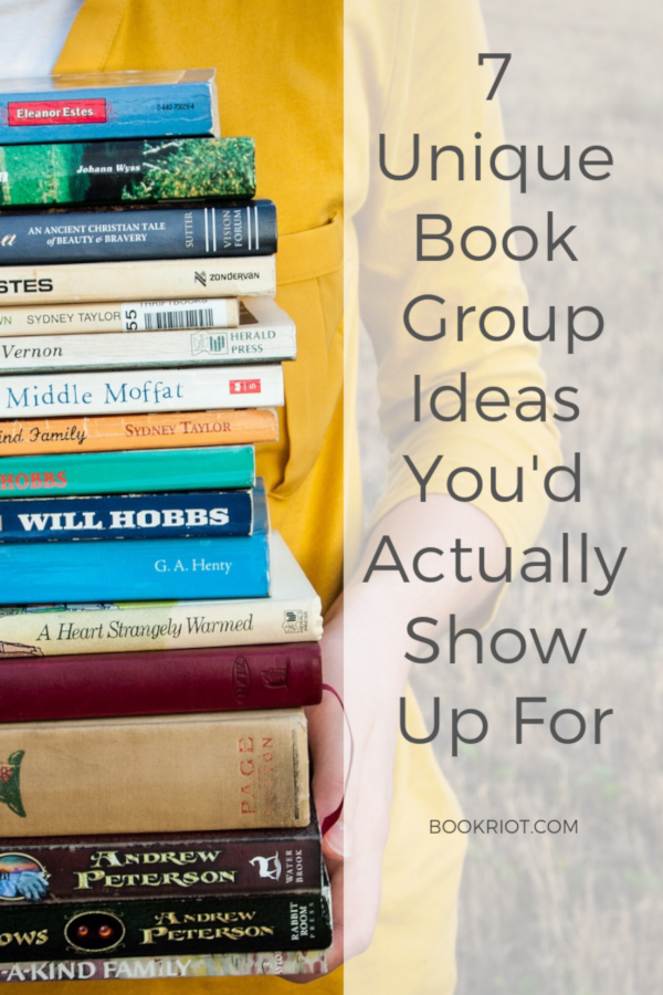 7 Unique Book Group Ideas You'd Actually Show Up For