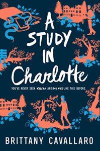Um Estudo em Charlotte (Livro 1 de Charlotte Holmes), de Brittany Cavallaro