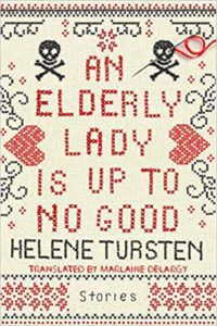 An Elderly Lady is Up to No Good by Helene Tursten book cover