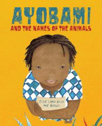 Ayobami and the Names of the Animals_Pilar Lopez Avila