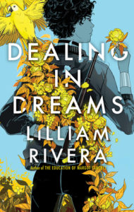 Dealing in Dreams book cover - blue with yellow birds and leaves and woman in profile