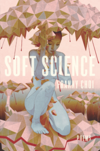 Franny Choi soft science